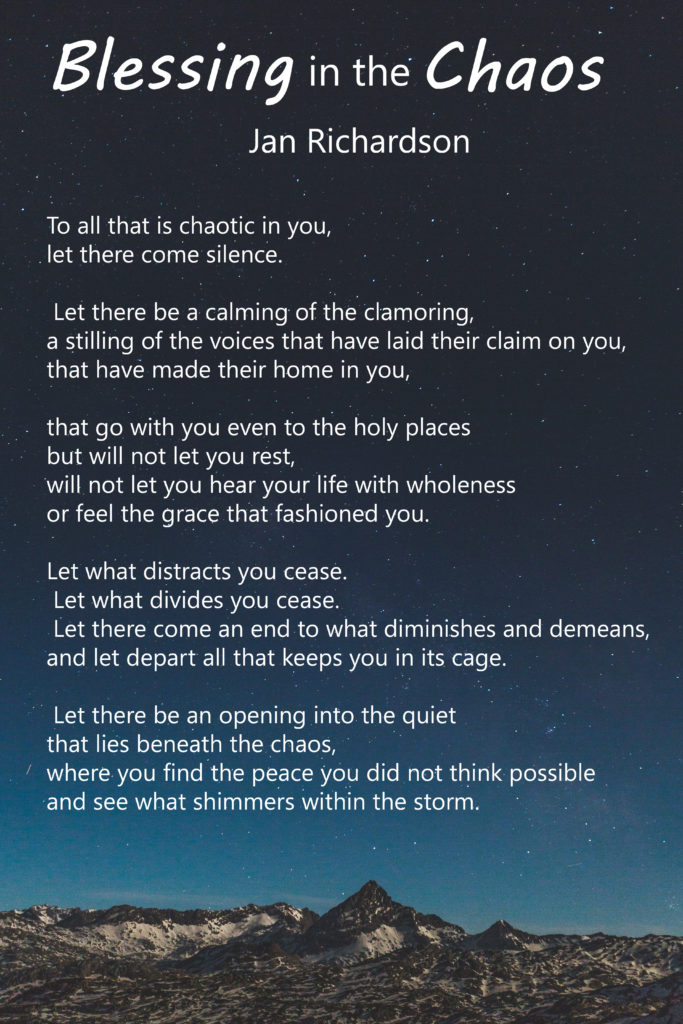Poem Blessing in the Chaos by Jan Richardson on a background of starry skies above a mountain range
